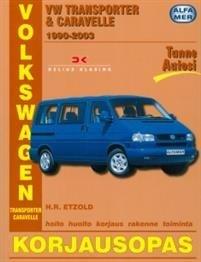 Volkswagen Transporter & Carevelle 1990-2003 bensiini- ja dieselmallit