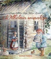 Wilhelmin saunakirja - saunan taiasta